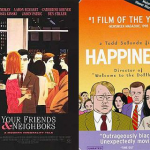 Happiness Movie Cover, Your Friends and Neighbors Cover
